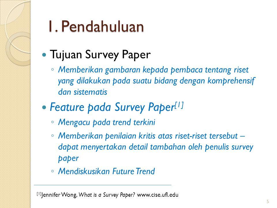 1. Pendahuluan Tujuan Survey Paper Feature pada Survey Paper[1]